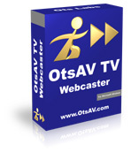 OtsAV TV Webcaster | Ots Labs | OtsZone